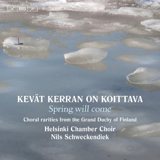 Kevät kerran on koittava (春天即将来临),Helsinki Chamber Choir,Nils Schweckendiek