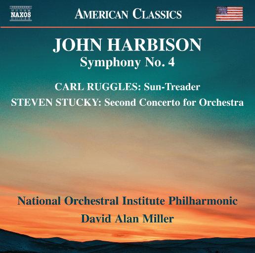 哈比森, 拉格尔斯 & 斯塔基: 管弦乐作品,National Orchestral Institute Philharmonic,David Alan Miller