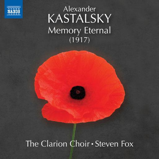 卡斯塔斯基: 永恒的记忆,The Clarion Choir,Steven Fox