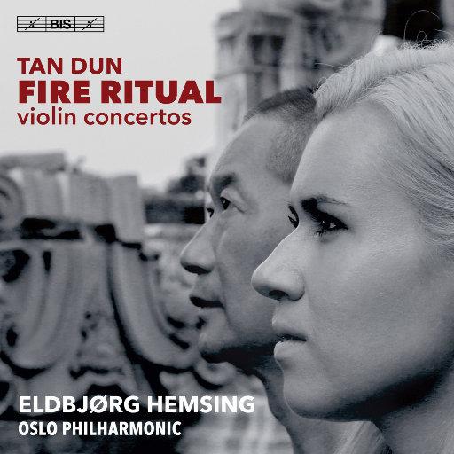 谭盾: 火祭·狂想曲与幻想曲,Eldbjørg Hemsing, 奥斯陆爱乐乐团, 谭盾