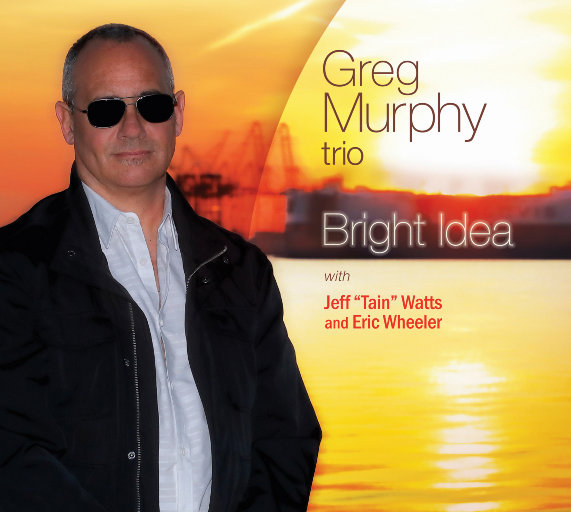 Bright Idea,Greg Murphy Trio,Greg Murphy,Eric Wheeler,Jeff Watts