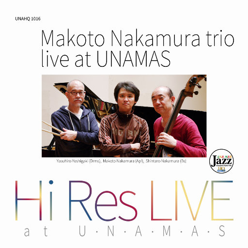 Makoto Nakamura Trio Live at UNAMAS,Makoto Nakamura Trio