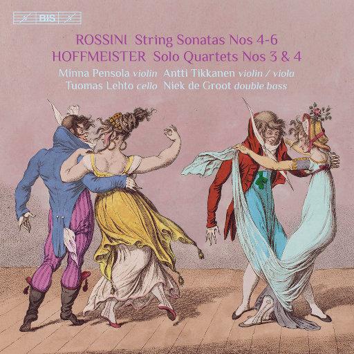 Rossini: Sonatas for Strings Nos. 4-6 – Hoffmeister: Double Bass Quartets Nos. 3 & 4,Minna Pensola,Antti Tikkanen,Tuomas Lehto,Niek de Groot