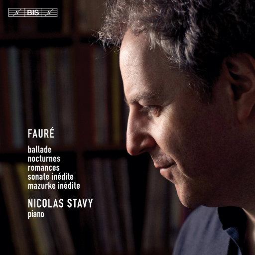 Fauré: Piano Works,Nicolas Stavy