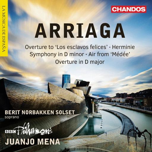 Arriaga: Overtures, Herminie & Other Works,Berit Norbakken Solset,Juanjo Mena