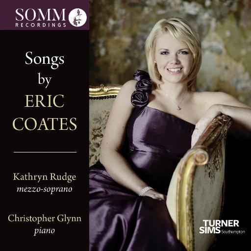 Coates: Songs,Kathryn Rudge,Christopher Glynn