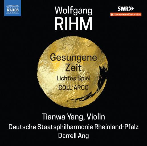 Wolfgang Rihm: Music for Violin & Orchestra, Vol. 2,杨天娲,Deutsche Staatsphilharmonie Rheinland-Pfalz,Darrell Ang