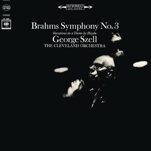 勃拉姆斯: 第三交响曲 & 海顿主题变奏曲 (Remastered),George Szell