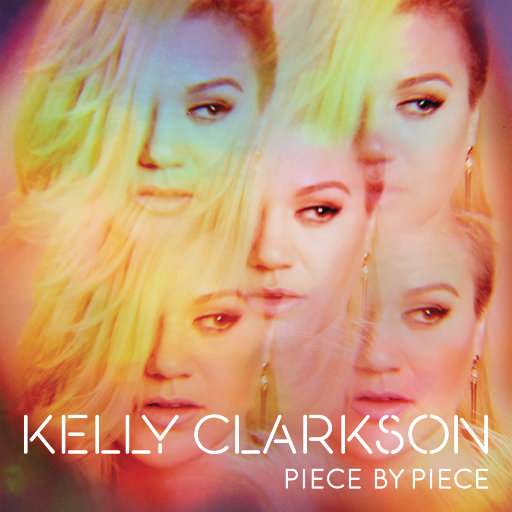 Piece By Piece (Deluxe Version),Kelly Clarkson