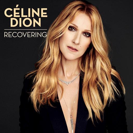 Recovering,Céline Dion