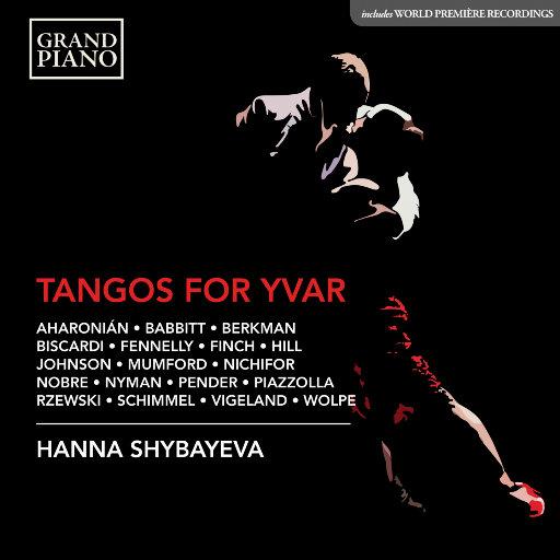 为伊瓦尔而作的探戈曲集(Tangos for Yvar),Hanna Shybayeva