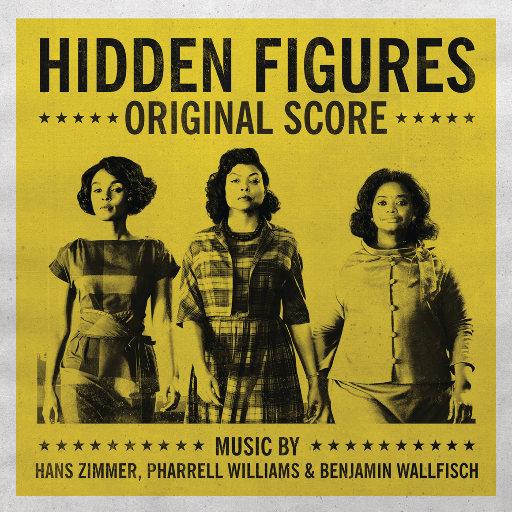 隐藏人物 电影原声配乐 (Hidden Figures - Original Score),Hans Zimmer,Pharrell Williams,Benjamin Wallfisch