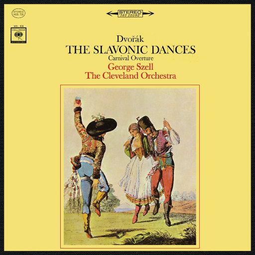 德沃夏克: 斯拉夫舞曲 The Slavonic Dances (Remastered),George Szell
