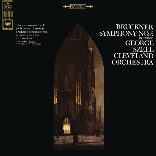 布鲁克纳: D小调第三交响曲 (Remastered),George Szell