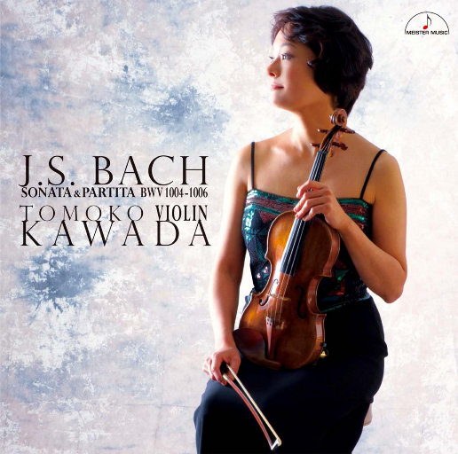 巴赫: 小提琴奏鸣曲和帕蒂塔 BWV1004 1006,川田 知子