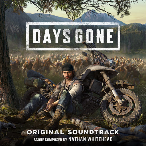 往日不在 (Days Gone) (游戏原声带),Nathan Whitehead