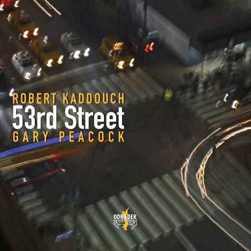 53rd Street,Robert Kaddouch,Gary Peacock