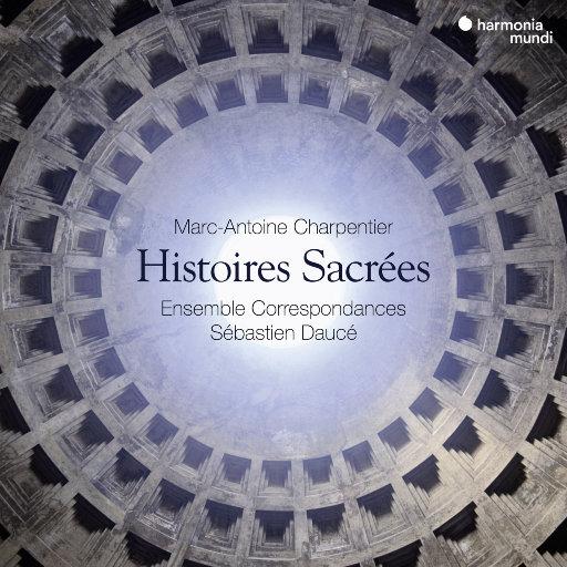 Charpentier: Histoires sacrées,Ensemble Correspondances,Sébastien Daucé