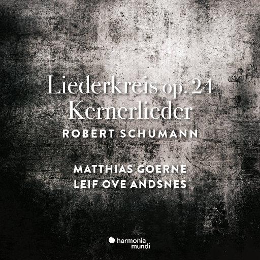 舒曼: 声乐套曲Op. 24 & 艺术歌曲, Op. 35,Leif Ove Andsnes,Matthias Goerne