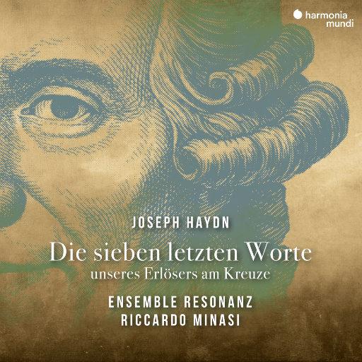 海顿:基督十架七言,Riccardo Minasi,Ensemble Rezonanz