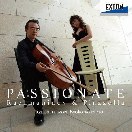 PASSIONATE Rachmaninov & Piazzolla (2.8MHz DSD),藤森亮一,武本京子