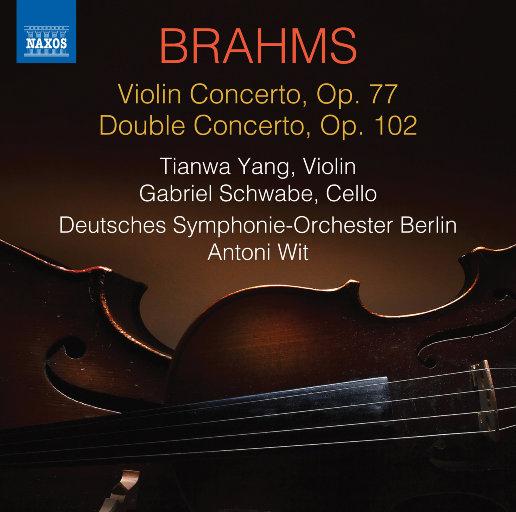 勃拉姆斯: 小提琴协奏曲, Op. 77 & 二重协奏曲, Op. 102,杨天娲,Gabriel Schwabe,Antoni Wit