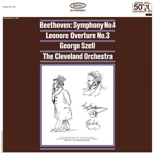 贝多芬: 第四交响曲, Op. 60 & 莱奥诺拉序曲, Op. 72 (Remastered),George Szell