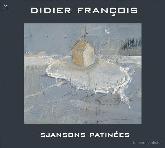 斯詹森·帕蒂内 (Sjansons Patinées),Didier François