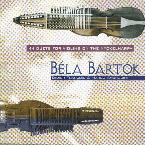 尼古赫巴琴上的44首小提琴二重奏 (44 Duets for Violins on the Nyckelharpa),Didier François
