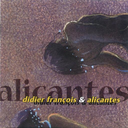 阿利坎特 (Alicantes),Didier François