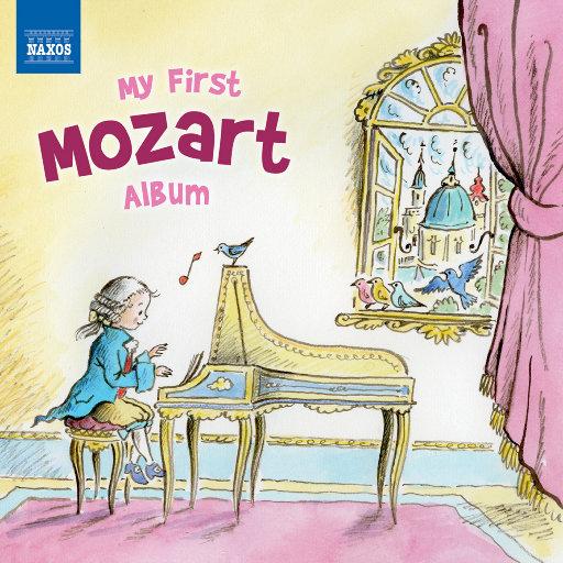 """我的第一张莫扎特专辑(拿索斯""""My First""""精选),Various Artists"""