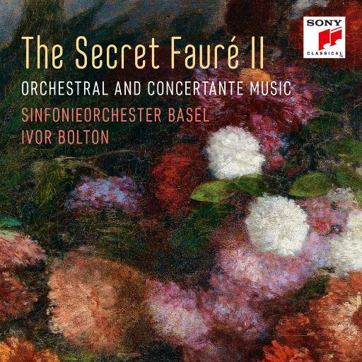 福莱: 秘乐幽曲 (The Secret Fauré 2),Sinfonieorchester Basel