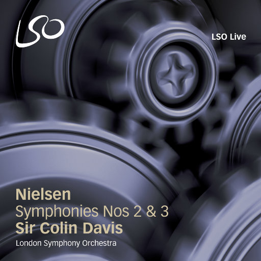 尼尔森: 第二 & 第三交响曲,London Symphony Orchestra,Sir Colin Davis,Lucy Hall,Marcus Farnsworth