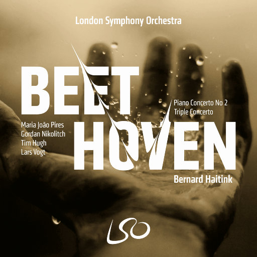 贝多芬: 第二钢琴协奏曲 & 三重协奏曲,London Symphony Orchestra,Maria Joao Pires,Gordan Nikolitch,Lars Vogt,Tim Hugh,Bernard Haitink