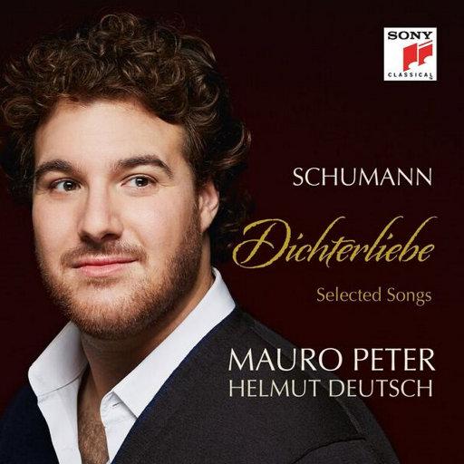 舒曼: 诗人之爱(Dichterliebe) & 精选歌曲,Mauro Peter