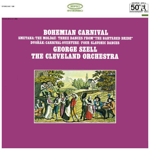 波西米亚狂欢节 (Bohemian Carnival) (Remastered),George Szell