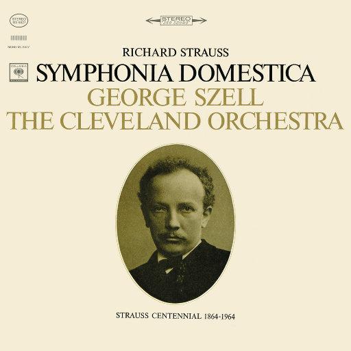 家庭交响曲 (Sinfonia Domestica), Op. 53 (Remastered),George Szell