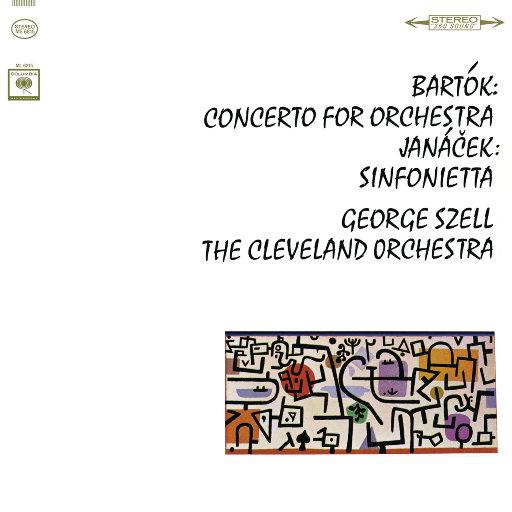 巴托克: 管弦乐协奏曲, Sz. 116 & 雅纳切克: 小交响曲, Op. 60,George Szell