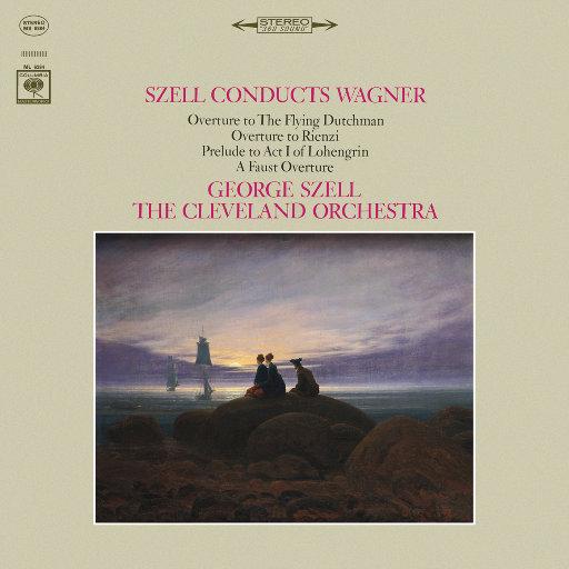乔治·赛尔指挥瓦格纳作品 (George Szell Conducts Wagner) (Remastered),George Szell