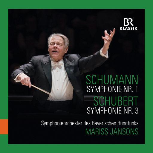 """舒曼: 第一交响曲, Op. 38 """"春"""" - 舒伯特: 第三交响曲, D. 200 (Live),Bavarian Radio Symphony Orchestra,Mariss Jansons"""