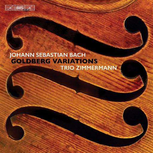 巴赫: 哥德堡变奏曲, BWV 988 (齐默尔曼三重奏:小提琴、中提琴、大提琴),Trio Zimmermann