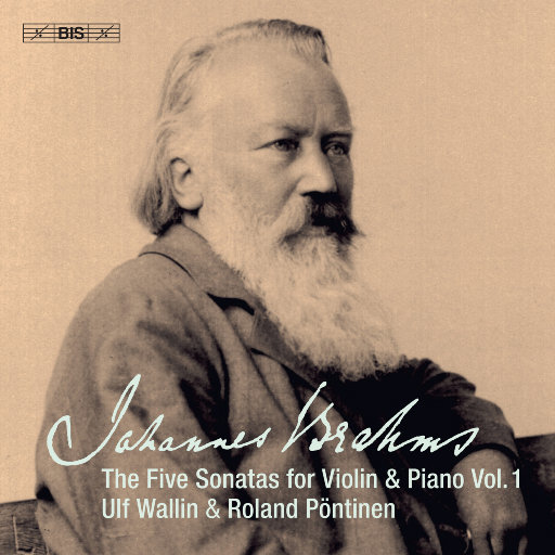 勃拉姆斯:小提琴 & 钢琴作品, 卷一,Ulf Wallin,Roland Pöntinen