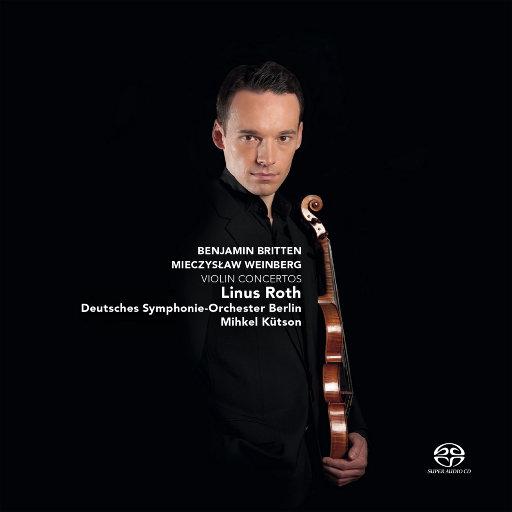 温伯格 & 布里顿: 小提琴协奏曲 (2.8MHz DSD),Linus Roth,Deutsches Symphonie-Orchester Berlin,Mihkel Kütson
