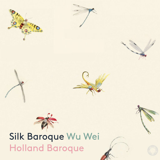 丝绸巴洛克 (Silk Baroque)(2.8M DSD),吴巍,Holland Baroque