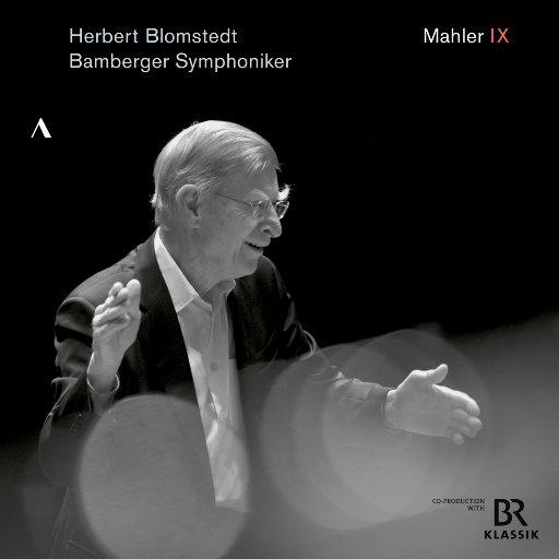 马勒: D大调第九交响曲(Live),Bamberg Symphony Orchestra,Herbert Blomstedt