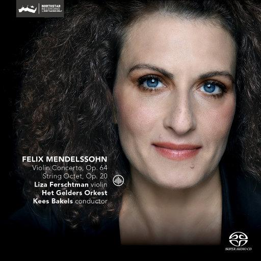 门德尔松:小提琴协奏曲,op.64 / 弦乐八重奏,op.20 (5.1CH),Liza Ferschtman