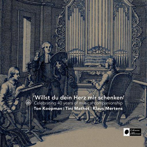 如果你以心相许 (Willst du dein Herz mir schenken)',Klaus Mertens,Tini Mathot,Ton Koopman