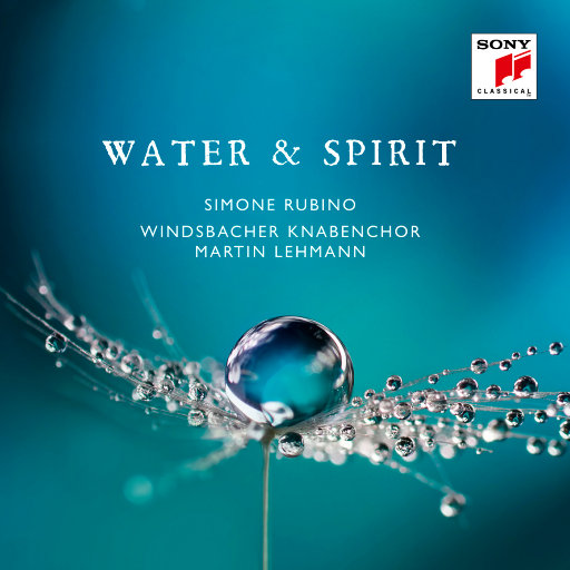 水与圣灵 (Water & Spirit),威斯巴赫少年合唱团(Windsbacher Knabenchor)