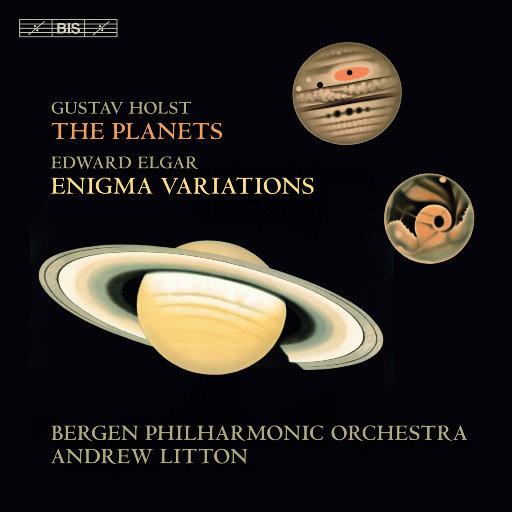 霍尔斯特: 行星, Op. 32 - 埃尔加: 谜语变奏曲, Op. 36,Bergen Philharmonic Orchestra,Bergen Philharmonic Choir,Andrew Litton,Edvard Grieg Kor