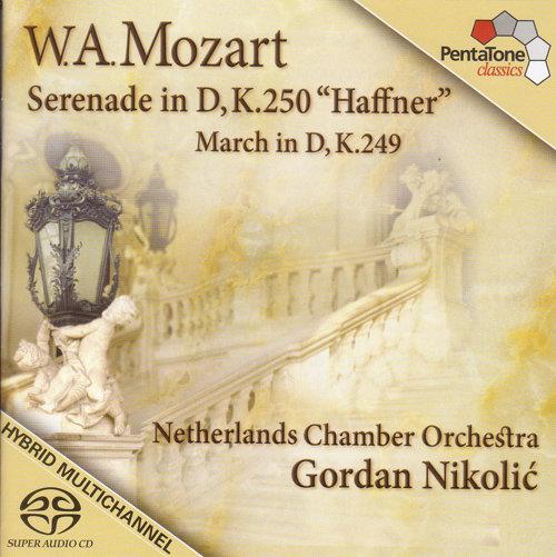 莫扎特: D大调第七小夜曲, K. 250,Netherlands Chamber Orchestra